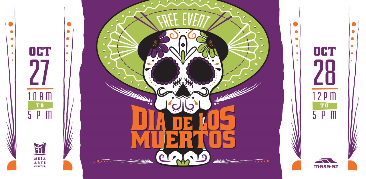 Join us for the celebration: Dia de los Muertos Festival Oct. 27 & 28