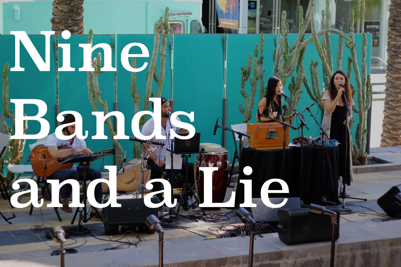 Nine Bands and a Lie