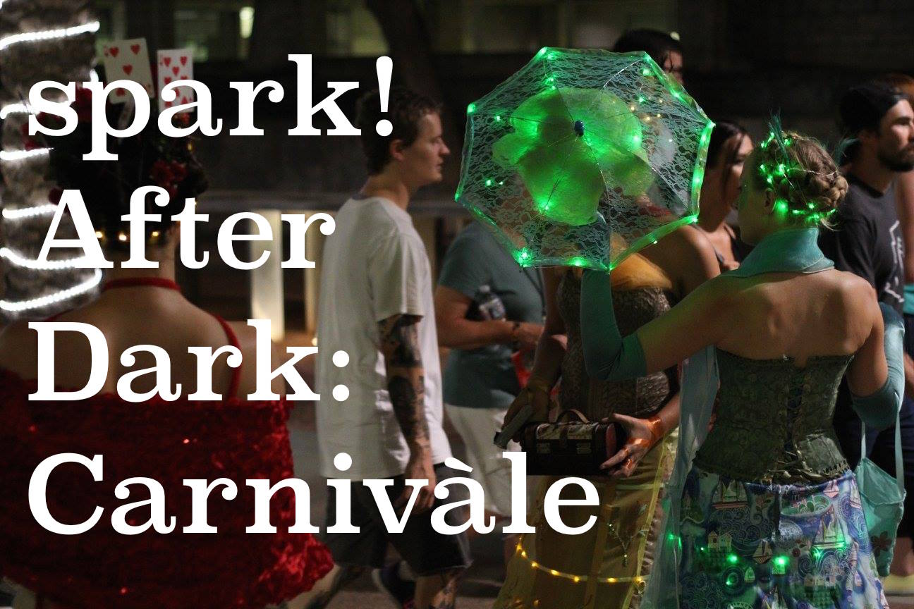 spark! After Dark: Carnivale